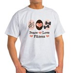Peace Love Fitness Light T-Shirt
