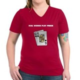"""Real Women Play Poker"" Shirt"