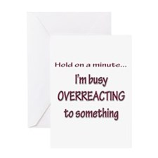 Overreacting Greeting Card