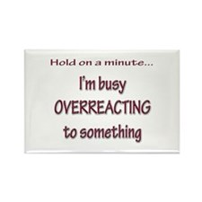 Overreacting Rectangle Magnet (10 pack)