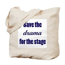 Save the Drama Tote Bag