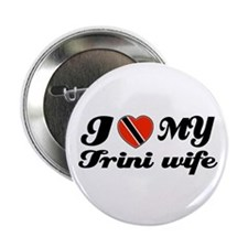 "I love my Trini Wife 2.25"" Button"