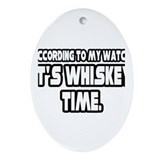 """It's Whiskey Time"" Oval Ornament"