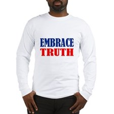 """Embrace Truth"" Long Sleeve T-Shirt"