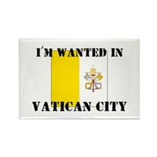 I'm Wanted In Vatican City Rectangle Magnet