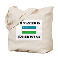 I'm Wanted In Uzbekistan Tote Bag