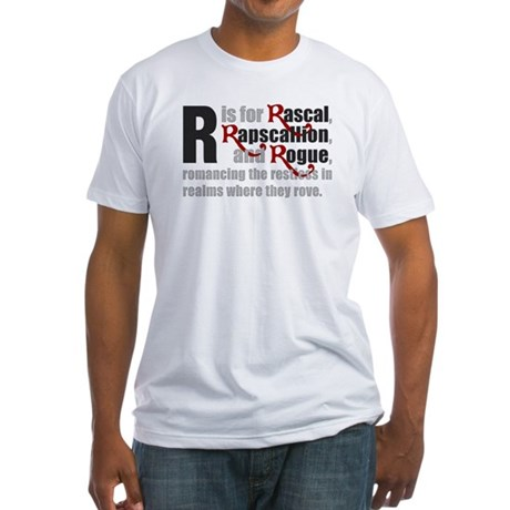 R is for Rascal Fitted T-Shirt