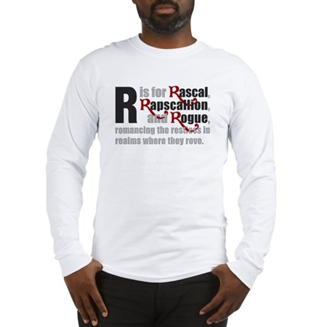 R is for Rascal Long Sleeve T-Shirt