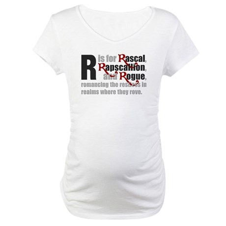 R is for Rascal Maternity T-Shirt