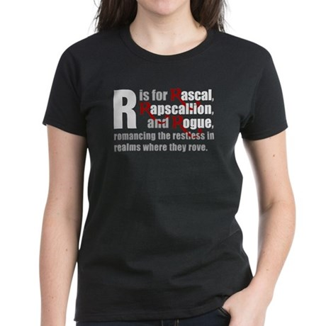 R is for Rascal Women's Dark T-Shirt