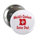 "Coolest Swiss Dad 2.25"" Button"