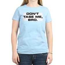 'Dont Tase Me Bro' Women's Tee (Light)