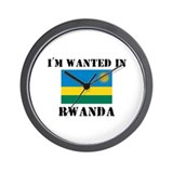 I'm Wanted In Rwanda Wall Clock