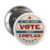 "Don't Vote Don't Complain 2.25"" Button (100 pack)"