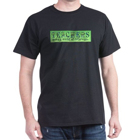 Teachers Make a Difference Dark T-Shirt