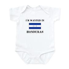 I'm Wanted In Honduras Infant Bodysuit
