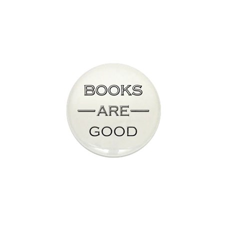 Books Are Good Mini Button