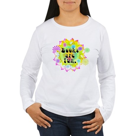 Books Are Fun Women's Long Sleeve T-Shirt