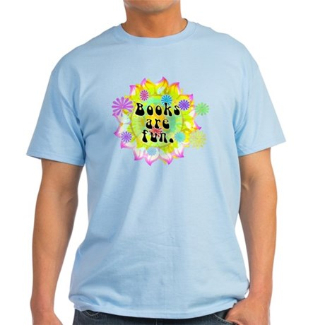 Books Are Fun Light T-Shirt