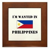 I'm Wanted In Philippines Framed Tile