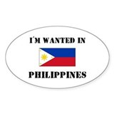 I'm Wanted In Philippines Oval Decal