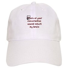 Stop Talking Baseball Cap