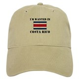 I'm Wanted In Costa Rico Baseball Cap