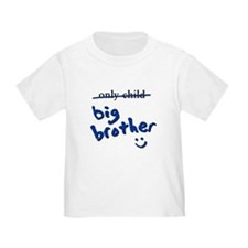 Only Child / Big Brother T