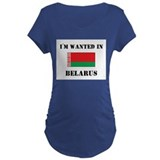 I'm Wanted In Belarus T-Shirt
