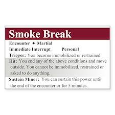 Smoke Break Rectangle Decal