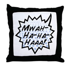 'Evil Laugh' Throw Pillow