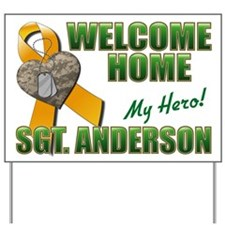 Custom - My Hero - Welcome Home Yard Sign