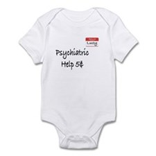 Psychiatric Help Infant Bodysuit