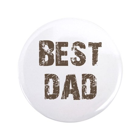 "Best Dad Father's Day Brown 3.5"" Button"