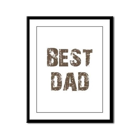 Best Dad Father's Day Brown Framed Panel Print