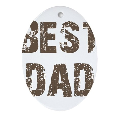 Best Dad Father's Day Brown Oval Ornament
