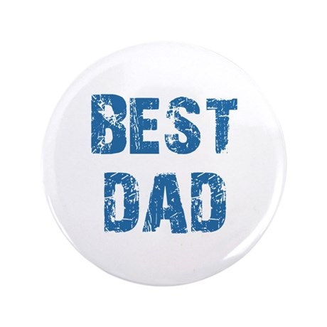 "Father's Day Best Dad 3.5"" Button"