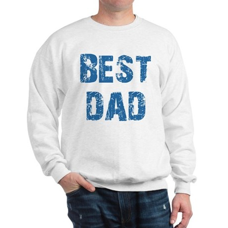 Father's Day Best Dad Sweatshirt