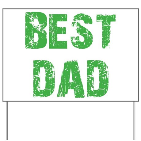 Father's Day Best Dad Yard Sign