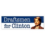 Draftsmen for Clinton bumper sticker