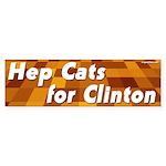 Hep Cats for Clinton bumper sticker