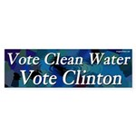 Vote Clean Water Vote Clinton sticker