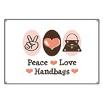 Peace Love Handbags Purse Banner