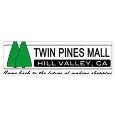 BTTF 'Twin Pines Mall' Bumper Bumper Sticker