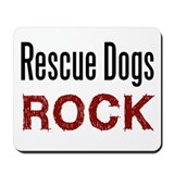 Rescue Dogs Rock Mousepad