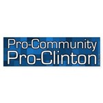 Pro-Community Pro-Clinton bumper sticker
