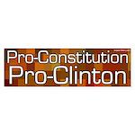Pro-Constitution Pro-Clinton bumper sticker