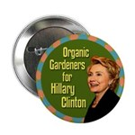 Organic Gardeners for Clinton Political Button