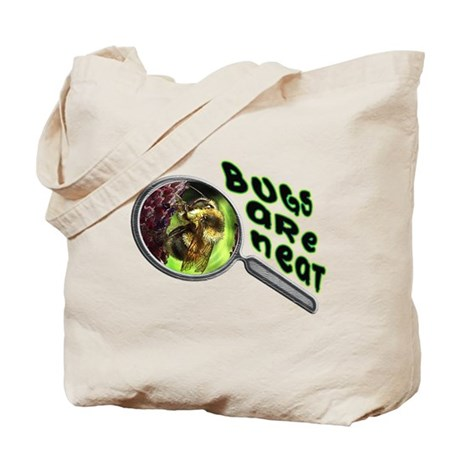 Bugs Are Neat Tote Bag