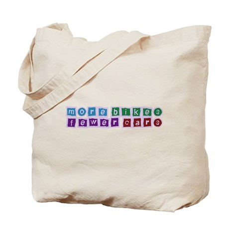More Bikes, Fewer Cars Tote Bag